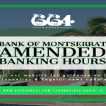 Bank of Montserrat Amended Banking Hours