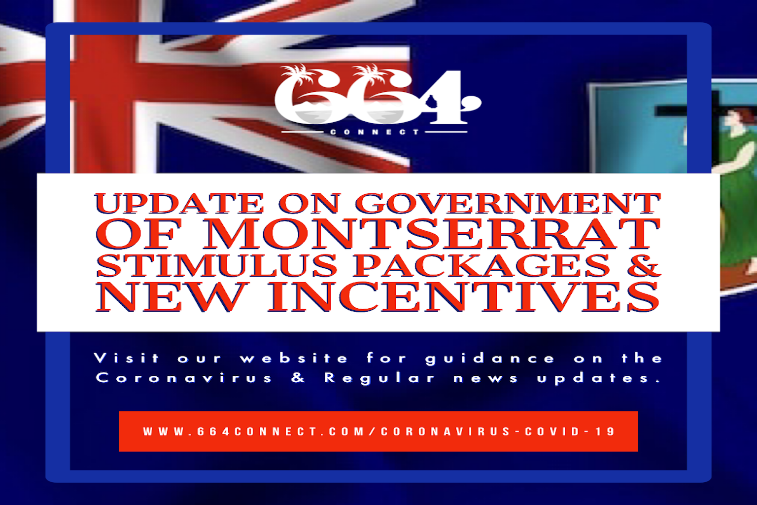 Update on Government of Montserrat Stimulus Packages